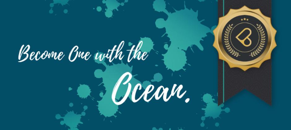 BECOME ONE WITH THE OCEAN. 讓我們一起為大海盡一份心力!
